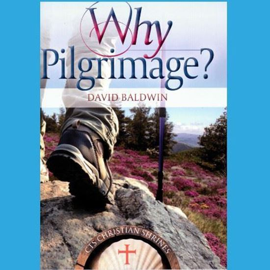 Picture of Why Pilgrimage?