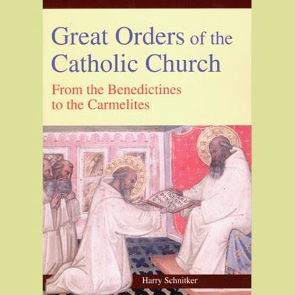 Picture of Great Orders of the Catholic Church