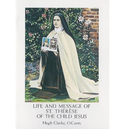 Picture of Life and Message of Saint Theresa of the Child Jesus